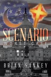 Scenario by Brian Sankey
