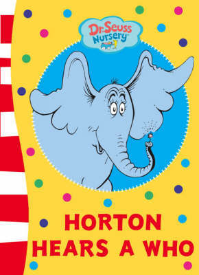 """Horton Hears a Who"" Board Book by Dr Seuss"