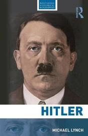 Hitler by Michael Lynch