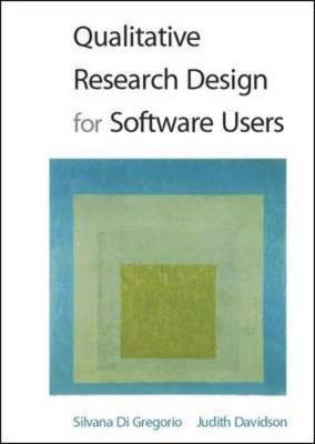 Qualitative Research Design for Software Users by Silvana Di Gregorio image