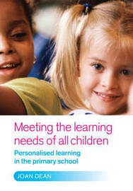 Meeting the Learning Needs of All Children by Joan Dean image