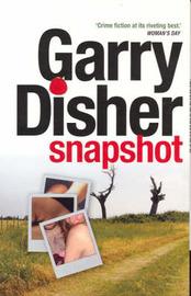 Snapshot by Gary Disher