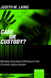 Care or Custody? by Judith Laing