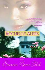 Secrets Never Told by Rochelle Alers image