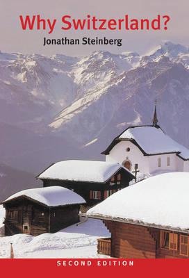 Why Switzerland? by Jonathan Steinberg