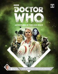 Dr Who 5th Doctor Sourcebook by Cubicle 7