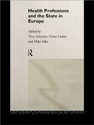 Health Professions and the State in Europe image