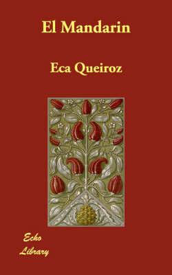 El Mandarin by Eca Queiroz
