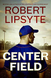 Center Field by Robert Lipsyte image