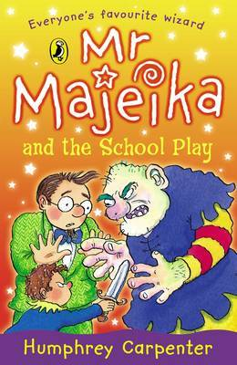 Mr Majeika and the School Play by Humphrey Carpenter image