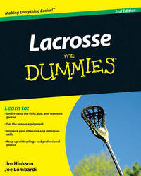 Lacrosse For Dummies by James Hinkson image
