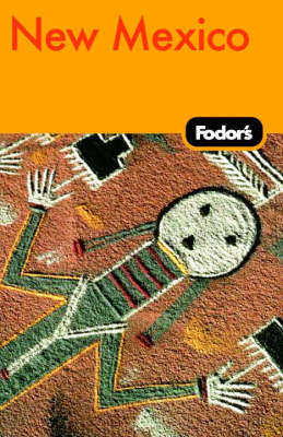 Fodor's New Mexico by Fodor Travel Publications