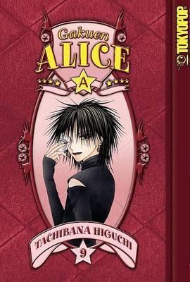 Gakuen Alice: v. 9 by Tachibana Higuchi