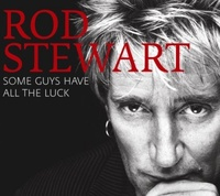 Some Guys Have All the Luck by Rod Stewart image