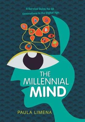 The Millennial Mind by Paula Limena