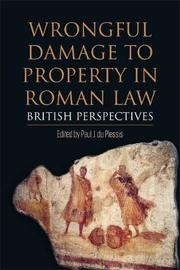 Wrongful Damage to Property in Roman Law