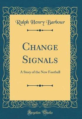 Change Signals by Ralph Henry Barbour image