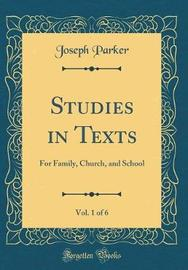 Studies in Texts, Vol. 1 of 6 by Joseph Parker image