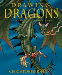 Drawing Dragons and Those Who Hunt Them by Chris Hart image