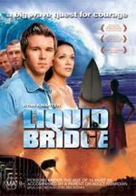 Liquid Bridge on DVD