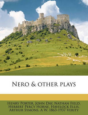Nero & Other Plays by Henry Porter
