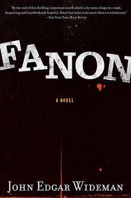 Fanon by John Edgar Wideman
