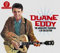 The Absolutely Essential Collection by Duane Eddy