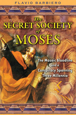 The Secret Society of Moses by Flavio Barbiero