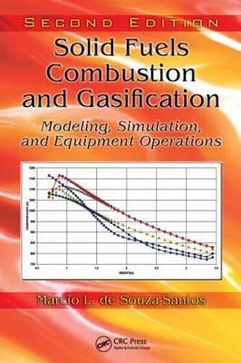 Solid Fuels Combustion and Gasification by Marcio L De Souza-Santos image