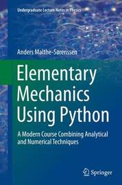 Elementary Mechanics Using Python by Anders Malthe-Sorenssen image