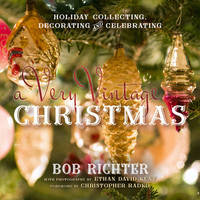 A Very Vintage Christmas by Bob Richter