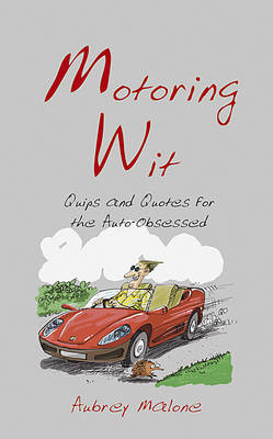 Motoring Wit by Aubrey Malone image
