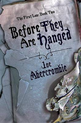 Before They Are Hanged by Joe Abercrombie image