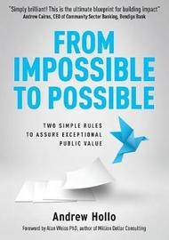 From Impossible to Possible by Andrew Hollo