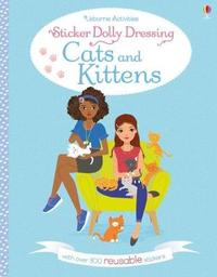 Sticker Dolly Dressing Cats and Kittens by Fiona Watt