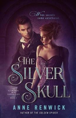 The Silver Skull by Anne Renwick