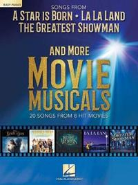 Songs From A Star Is Born, La La Land, The Greatest Showman And More Movie Musicals Easy Piano by Hal Leonard Publishing Corporation