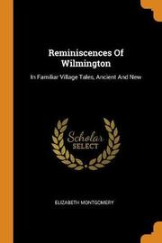 Reminiscences of Wilmington by Elizabeth Montgomery