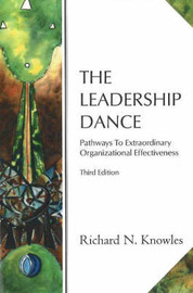 The Leadership Dance by Richard N. Knowles image