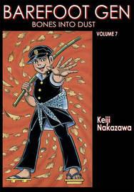 Barefoot Gen Vol. 7 by Nakazawa Keiji
