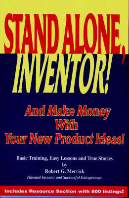 Stand Alone, Inventor! by Robert G. Merrick image
