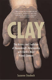 Clay by Suzanne Staubach