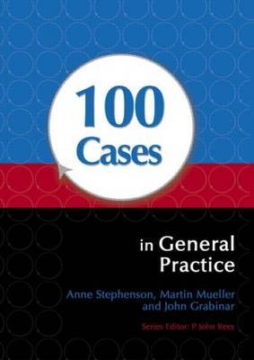 100 Cases in General Practice by Anne Stephenson image