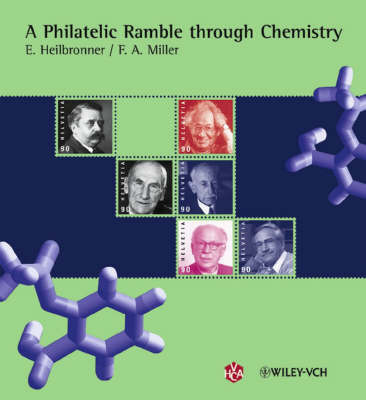 A Philatelic Ramble Through Chemistry by Edgar Heilbronner