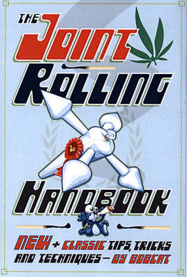"""The Joint Rolling Handbook by """"Bobcat"""""""