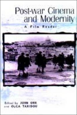 Post-war Cinema and Modernity by John Orr
