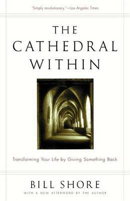 Cathedral within, the by Bill Shore