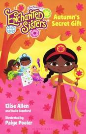 Autumn's Secret Gift by Elise Allen