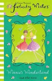 Felicity Wishes: Winnie's Wonderland by Emma Thomson image