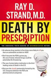 Death By Prescription by Ray D. Strand